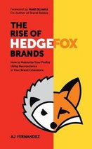 The Rise of Hedgefox Brands