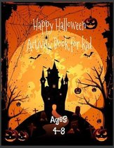 Happy Halloween Activity Book for Kids Ages 4-8 size 8.5x11 inch