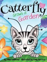 Catterfly Grows a Garden