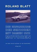 Die Erfahrung der Senioren mit Damen und Motoren