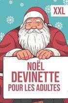 Noel - Devinette Pour Les Adultes - XXL