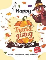 Happy Thanksgiving Activity Book for Kids