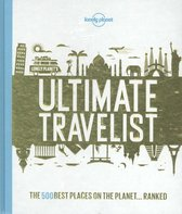 Boek cover Lonely Planet: Ultimate Travelist (1st Ed) van Lonely Planet