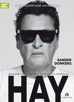 Hay - Biografie Van De Grootste Rockster Van Nederland
