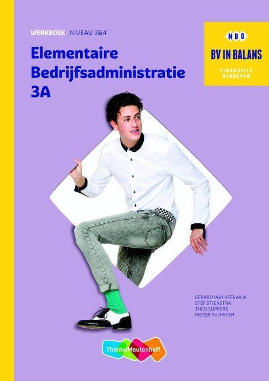Boek cover BV in balans  - Elementaire bedrijfsadministratie deel 3A-B Werkboek van Gerard van Heeswijk