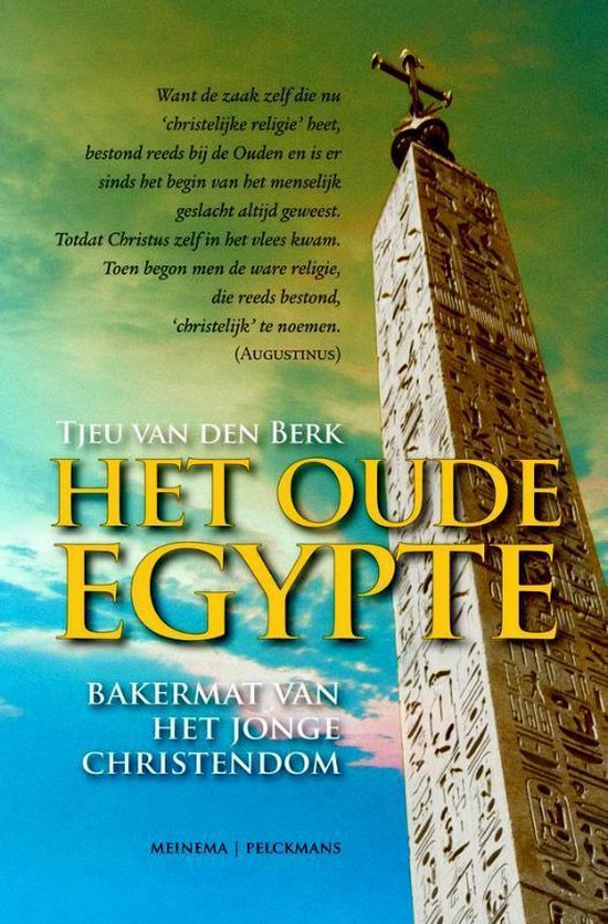 Berk, T: Het oude Egypte: bakermat van het jonge christendom