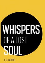 Whispers of a lost soul