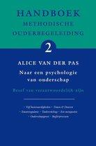 Handboek methodische ouderbegeleiding 2 -  Handboek Methodische Ouderbegeleiding 2 naar een psychologie van ouderschap