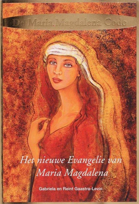 Cover van het boek 'De Maria Magdalena Code' van Gabriela Gaastra-Levin en R. Gaastra-Levin