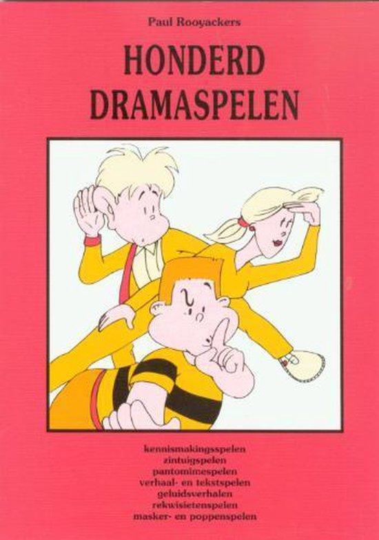 Educatieve spelenboeken 4 -   Honderd dramaspelen - P. Rooyackers