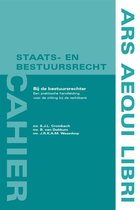 Cahier Staats- en bestuursrecht  -   Bij de bestuursrechter