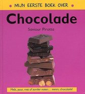 Mijn eerste boek over...  -   Mijn eerste boek over chocolade