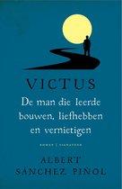 Victus  -   De man die leerde bouwen, liefhebben en vernietigen