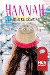 Hannah 1 - Zo dodelijk kan passie zijn...