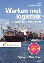 Boek cover Werken met logistiek  -   Werken met logistiek van Hessel Visser (Hardcover)