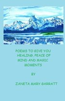 Poems to Give You Healing, Peace of Mind and Magic Moments