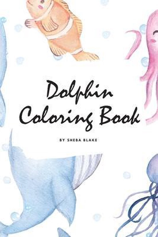 Dolphin Coloring Book for Children (6x9 Coloring Book / Activity Book)
