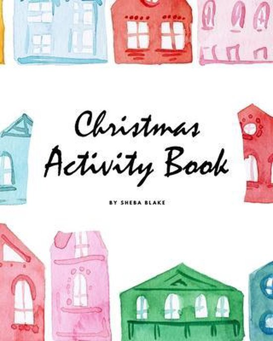 Christmas Activity Book for Children (8x10 Coloring Book / Activity Book)