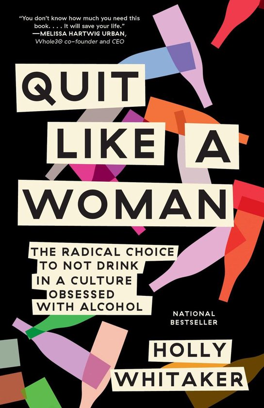 Boek cover Quit Like a Woman van Holly Whitaker (Paperback)
