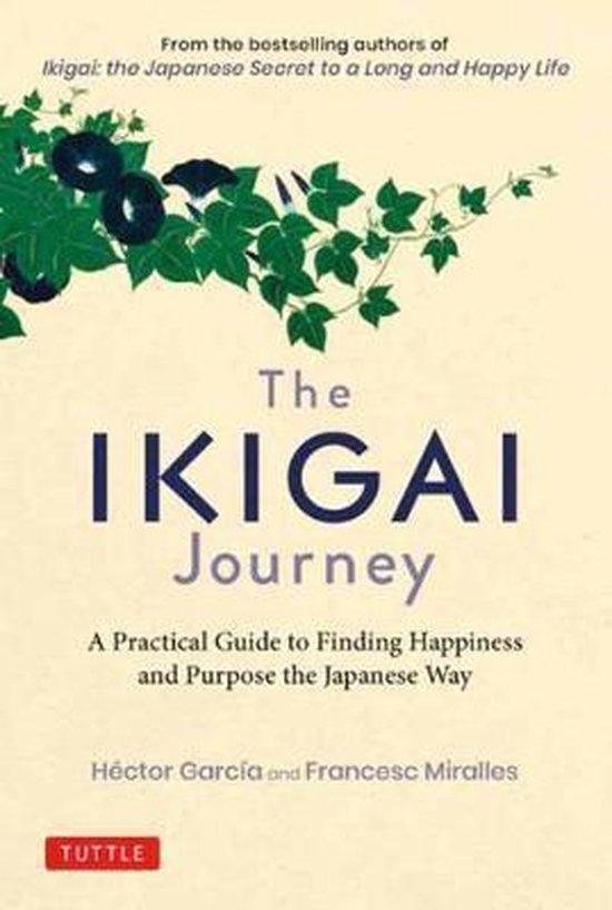 Boek cover The Ikigai Journey van Héctor Garcia (Hardcover)