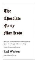 The Chocolate Party Manifesto