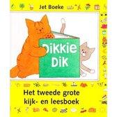 Boek cover Het tweede grote kijk- en leesboek Dikkie Dik van Jet Boeke
