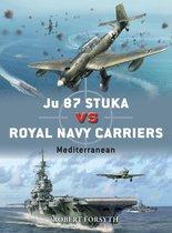 Boek cover Ju 87 Stuka vs Royal Navy Carriers van Robert Forsyth