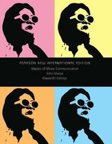 Media of Mass Communication: Pearson International Edition