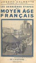 Les dernières étapes du Moyen Âge français
