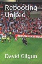 Rebooting United