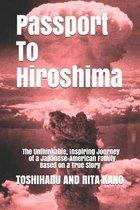 Passport To Hiroshima