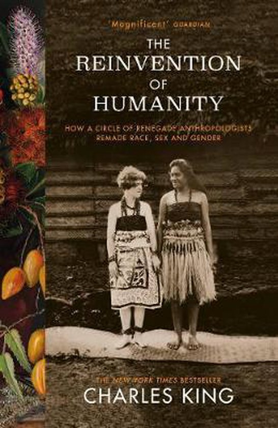 Boek cover The Reinvention of Humanity van Charles King (Paperback)