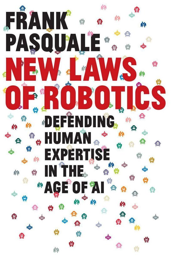 Boek cover New Laws of Robotics van Frank Pasquale (Onbekend)