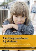 Kinderpsychologie in praktijk 7 -   Hechtingsproblemen bij kinderen