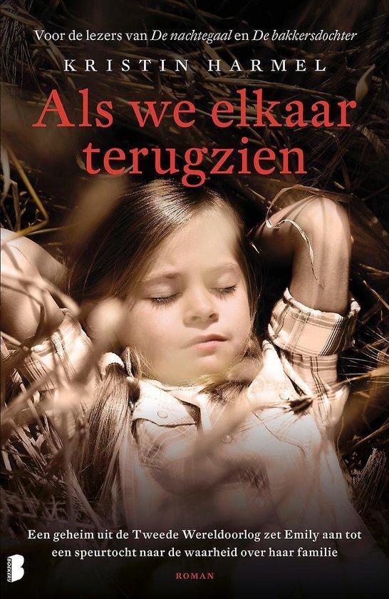 Boek cover Als we elkaar terugzien van Kristin Harmel (Paperback)