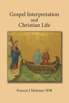 Gospel Interpretation and Christian Life
