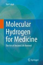 Molecular Hydrogen for Medicine