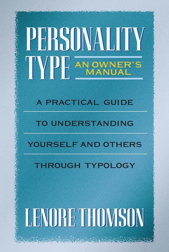 Boek cover Personality Type: An Owners Manual van Lenore Thomson (Onbekend)