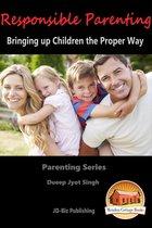 Responsible Parenting: Bringing up Children the Proper Way