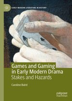 Games and Gaming in Early Modern Drama