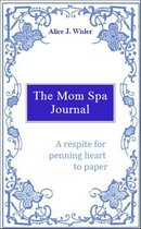 The Mom Spa Journal