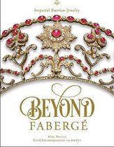 Beyond Faberge