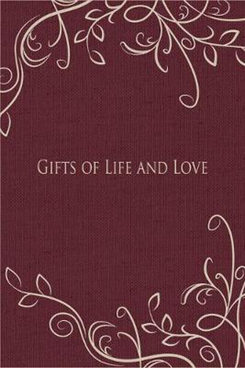 Gifts of Life and Love
