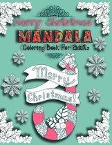 Christmas Mandala Coloring Book For Adults: