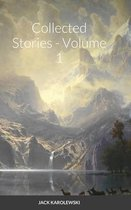 Collected Stories - Volume 1