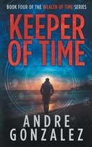Keeper of Time (Wealth of Time Series, Book 4)