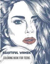 Beautiful Women Coloring Book for Teens