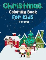 Christmas Coloring Book For Kids Age 4-8