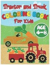 Tractor and Truck Coloring Book for Kids