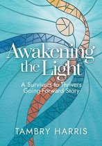 Awakening the Light